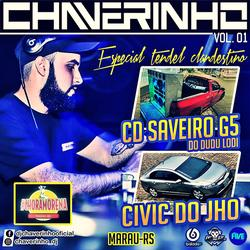 Cd Saveiro G5 e Civic Tendel Clandestino