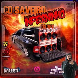 CD SAVEIRO INFERNINHO DO DIEGO