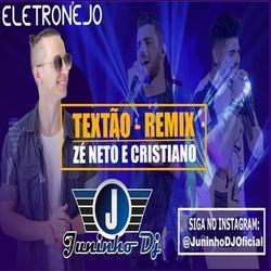 JUNINHO DJ SERTANEJO TEXTAAO  REMIX