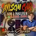 00- Alyson car Som e Acessorios - DJ Andre Zanella