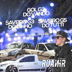 CD GOL G3 DO VANDO SAVEIRO G3 DO DINHO