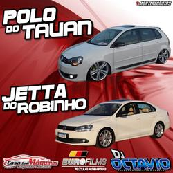 Polo do Tauan e Jetta do Robinho
