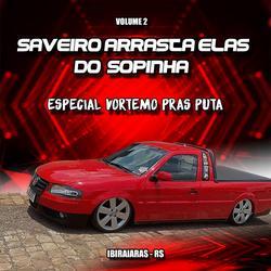 CD Saveiro Arrasta Elas Do Sopinha Vol 2