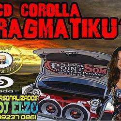 CD COROLLA PRAGMATIKU S BY DJ ELZO