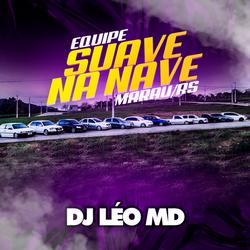 CD Equipe Suave Na Nave - DJ Léo MD