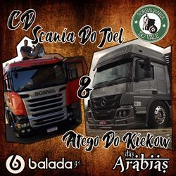 CD SCANIA DO JOEL E ATEGO DO KIEKOW