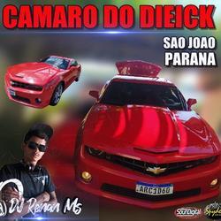 CD CAMARO DO DIEICK - DJ RENAN MS
