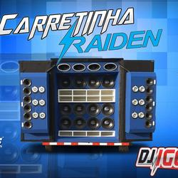 CARRETINHA RAIDEN DO XANDE BY DJ IGOR