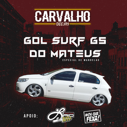 Gol Surf G5 do Mateus Esp Mandelao