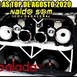 CD AS TOP DE AGOSTO 2020 NALDO SOM OFC