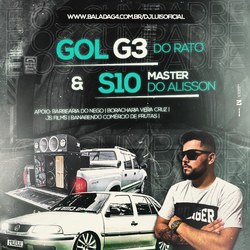 GOL G3 DO RATO E S10 MASTER DO ALISSON