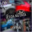 01 - CD RODA NA LATA - PROD.ROFIAR OFICIAL -