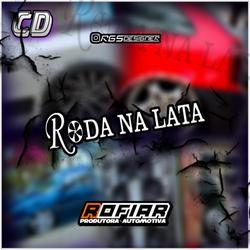 CD RODA NA LATA