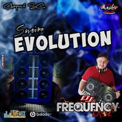 CD Saveiro Evolution - DJ Frequency Mix