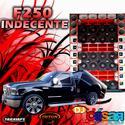F250 INDECENTE - 00